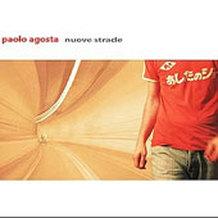 Paolo Agosta - Nuove Strade (Massive Arts:Sony, 2005)
